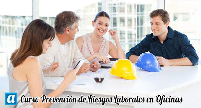 Curso prevenci n de riesgos laborales en oficinas for Prevencion de riesgos laborales en la oficina