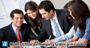 Máster en Recursos Humanos y Gestión de la Calidad