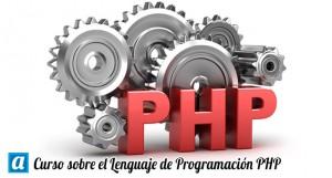 Curso sobre el Lenguaje de Programación PHP