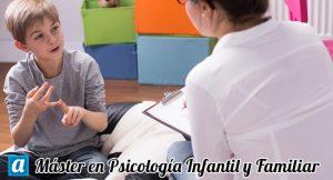 MÁSTER EN PSICOLOGÍA INFANTIL Y FAMILIAR